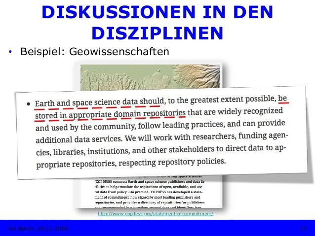 DISKUSSIONEN IN DEN DISZIPLINEN • Beispiel: Geowissenschaften http://www.copdess.org/statement-of-commitment/ 17HU Berlin...