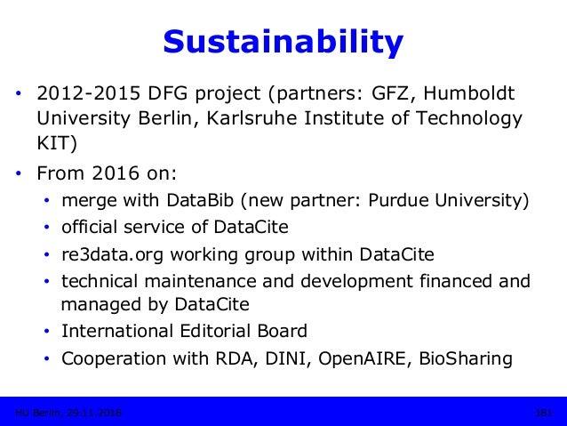 Sustainability • 2012-2015 DFG project (partners: GFZ, Humboldt University Berlin, Karlsruhe Institute of Technology KIT)...