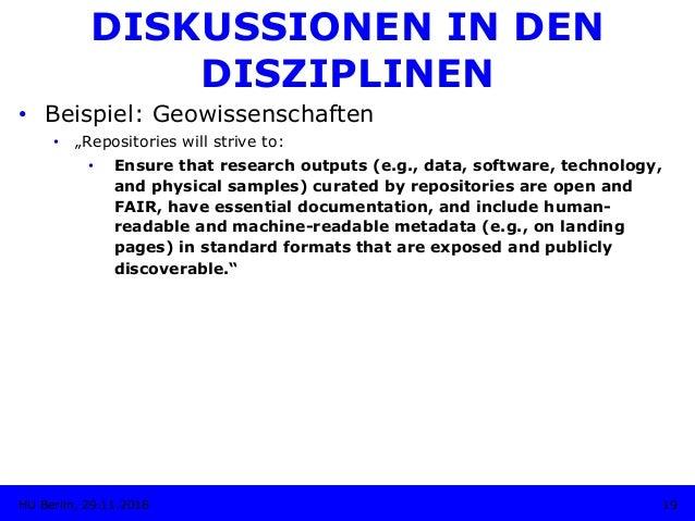 """DISKUSSIONEN IN DEN DISZIPLINEN • Beispiel: Geowissenschaften • """"Repositories will strive to: • Ensure that research ou..."""