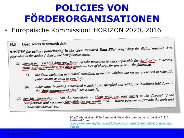 • Europäische Kommission: HORIZON 2020, 2016 EC (2016). Horizon 2020 Annotated Model Grant Agreements. Version 2.2. 2. Re...