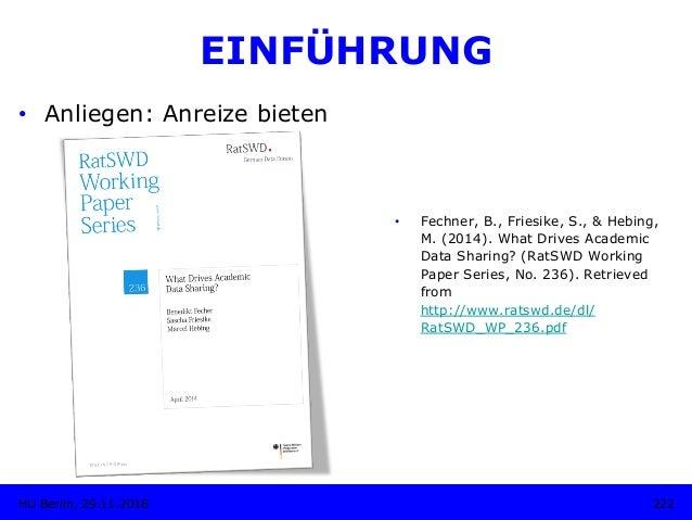 EINFÜHRUNG • Fechner, B., Friesike, S., & Hebing, M. (2014). What Drives Academic Data Sharing? (RatSWD Working Paper Ser...