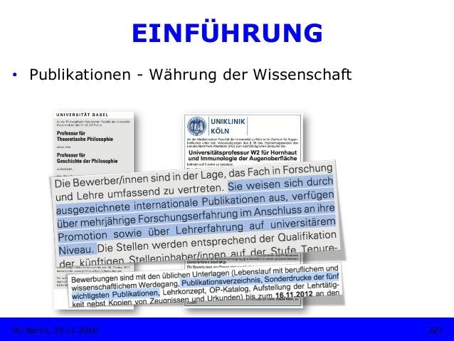 EINFÜHRUNG 223HU Berlin, 29.11.2018 • Publikationen - Währung der Wissenschaft
