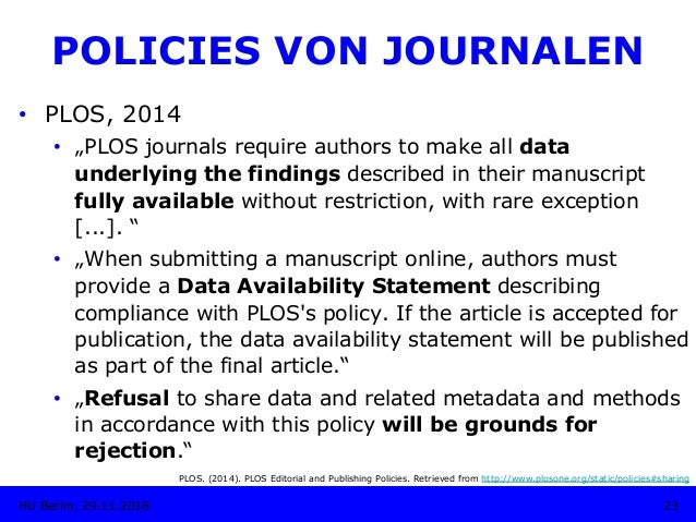 """• PLOS, 2014 • """"PLOS journals require authors to make all data underlying the findings described in their manuscript ful..."""
