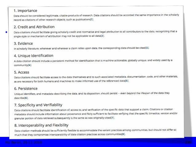 236HU Berlin, 29.11.2018 ZITATION • Joint Declaration of Data Citation Principles, 2014 https://www.force11.org/datacitat...