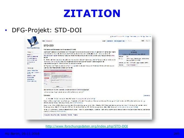 245HU Berlin, 29.11.2018 ZITATION • DFG-Projekt: STD-DOI http://www.forschungsdaten.org/index.php/STD-DOI