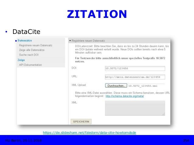 254HU Berlin, 29.11.2018 ZITATION • DataCite • Metadaten-Store • UI: • Registrieren eines Datensatzes • Aktualisierun...
