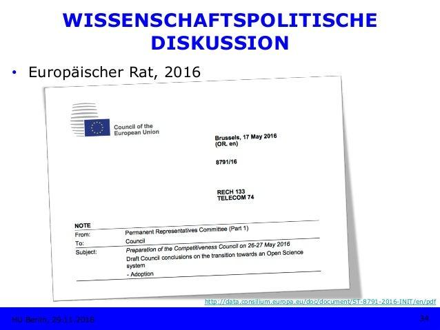 • Europäischer Rat, 2016 HU Berlin, 29.11.2018 34 http://data.consilium.europa.eu/doc/document/ST-8791-2016-INIT/en/pdf W...