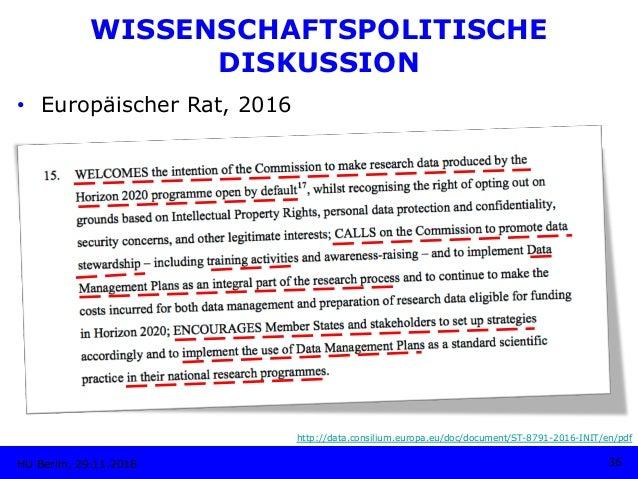 • Europäischer Rat, 2016 HU Berlin, 29.11.2018 36 http://data.consilium.europa.eu/doc/document/ST-8791-2016-INIT/en/pdf W...