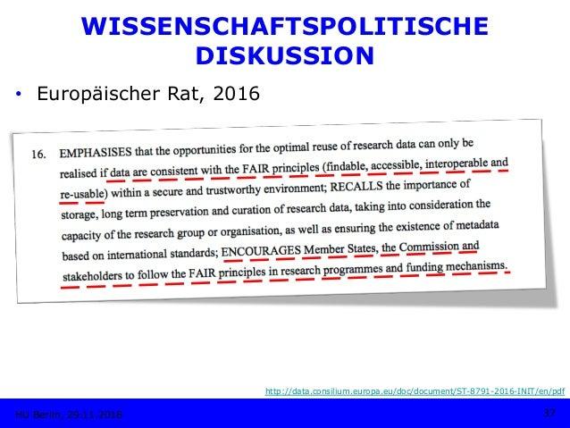 • Europäischer Rat, 2016 HU Berlin, 29.11.2018 37 http://data.consilium.europa.eu/doc/document/ST-8791-2016-INIT/en/pdf W...