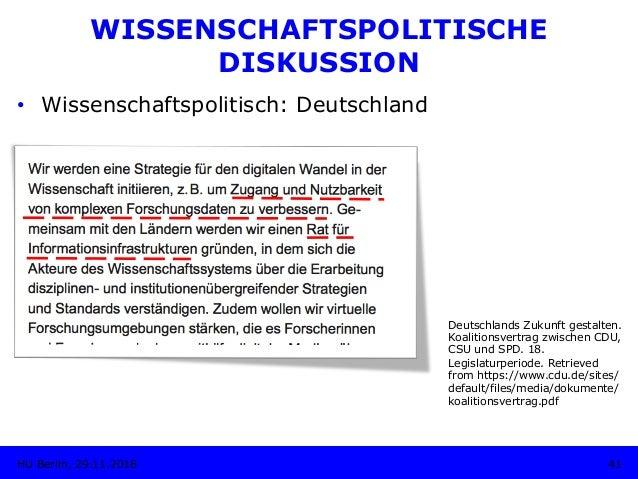 • Wissenschaftspolitisch: Deutschland Deutschlands Zukunft gestalten. Koalitionsvertrag zwischen CDU, CSU und SPD. 18. Le...