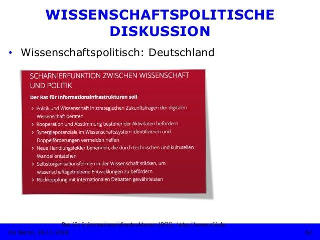 • Wissenschaftspolitisch: Deutschland Rat für Informationsinfrastrukturen (RfII). http://www.rfii.de 42HU Berlin, 29.11.2...