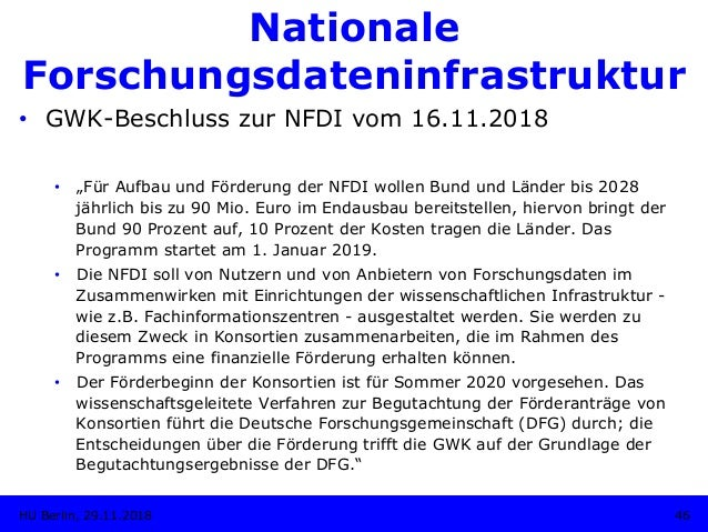 """Nationale Forschungsdateninfrastruktur 46HU Berlin, 29.11.2018 • GWK-Beschluss zur NFDI vom 16.11.2018 • """"Für Aufbau und..."""