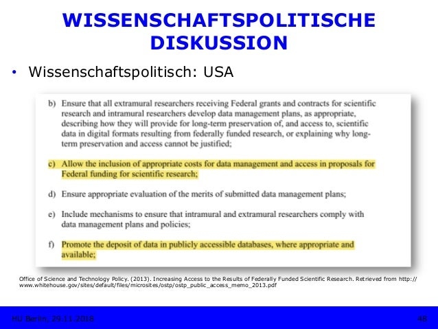 • Wissenschaftspolitisch: USA Office of Science and Technology Policy. (2013). Increasing Access to the Results of Federa...