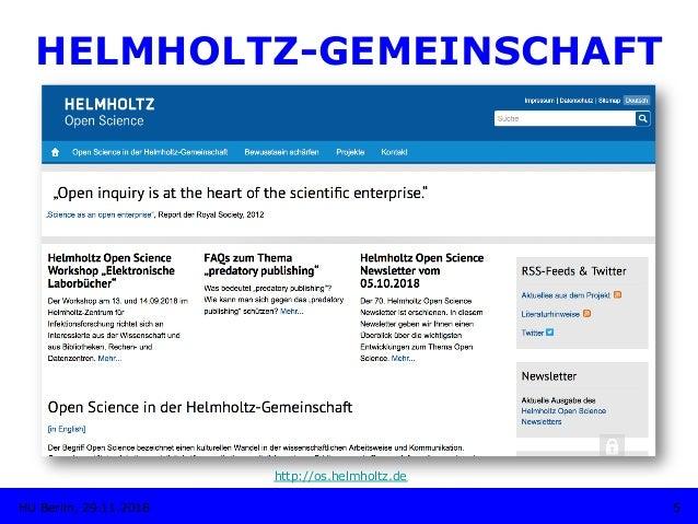 HELMHOLTZ-GEMEINSCHAFT 5HU Berlin, 29.11.2018 http://os.helmholtz.de