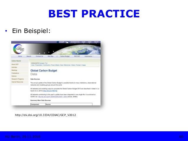 60HU Berlin, 29.11.2018 BEST PRACTICE • Ein Beispiel: http://dx.doi.org/10.3334/CDIAC/GCP_V2012