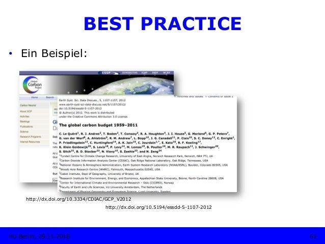 http://dx.doi.org/10.3334/CDIAC/GCP_V2012 61HU Berlin, 29.11.2018 BEST PRACTICE • Ein Beispiel: http://dx.doi.org/10.5194...