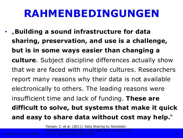 """RAHMENBEDINGUNGEN • """"Building a sound infrastructure for data sharing, preservation, and use is a challenge, but is in so..."""
