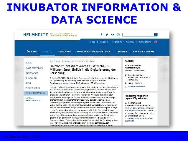 9HU Berlin, 29.11.2018 INKUBATOR INFORMATION & DATA SCIENCE