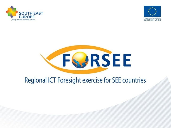Content:1. What is the FORSEE Project about?2. FORSEE partnership3. Project objectives4. FORSEE stages5. Project benefits6...