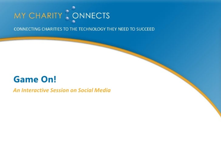 Game On! An Interactive Session on Social Media