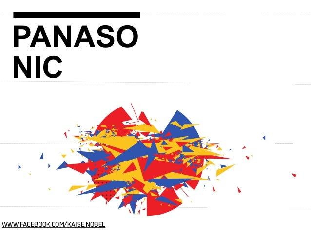 PANASO NIC  WWW.FACEBOOK.COM/KAISE.NOBEL