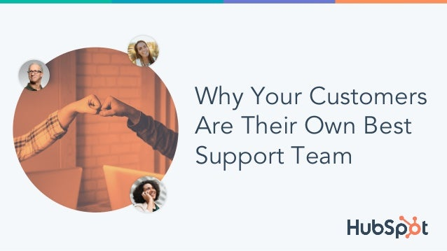 Why Your Customers Are Their Own Best Support Team
