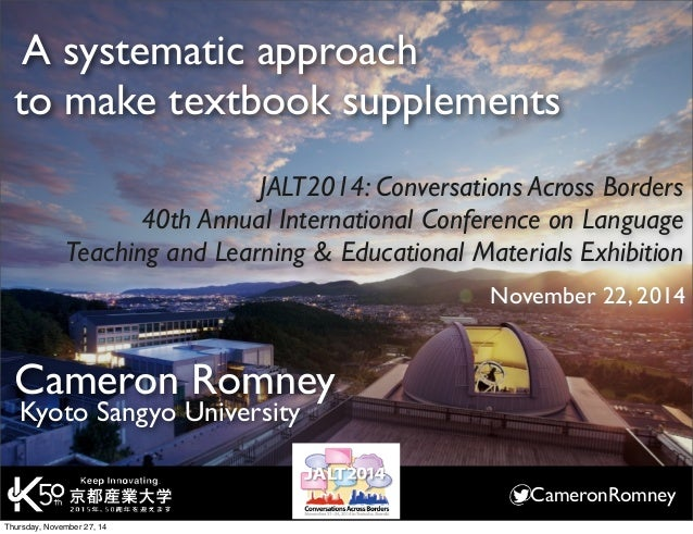 A systematic approach  to make textbook supplements  JALT2014: Conversations Across Borders  40th Annual International Con...