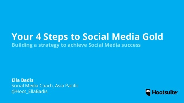 Your 4 Steps to Social Media Gold