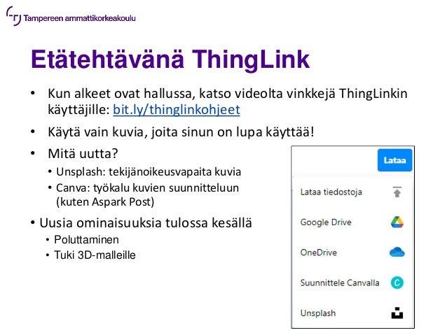 Etätehtävänä ThingLink • Kun alkeet ovat hallussa, katso videolta vinkkejä ThingLinkin käyttäjille: bit.ly/thinglinkohjeet...