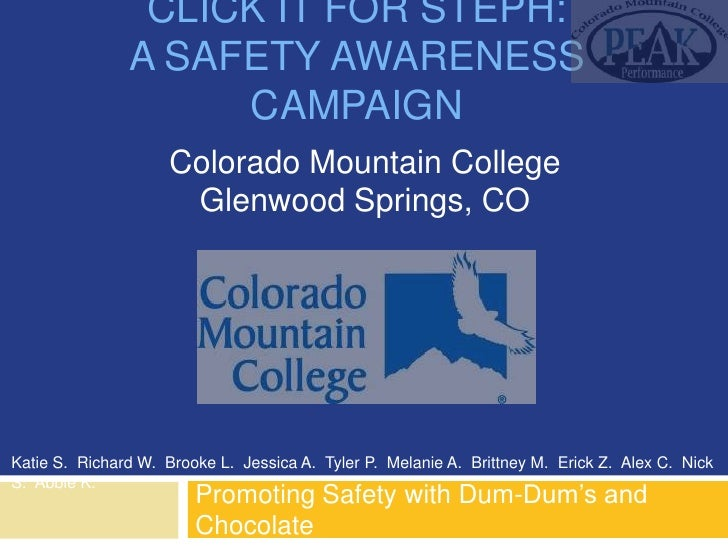 CLICK IT FOR STEPH:               A SAFETY AWARENESS                    CAMPAIGN                     Colorado Mountain Col...
