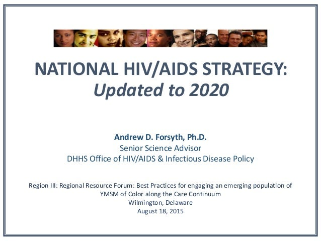Best Of Forsyth 2020 National HIV/AIDS Strategy: Updated to 2020 (Andrew Forsyth, PhD)