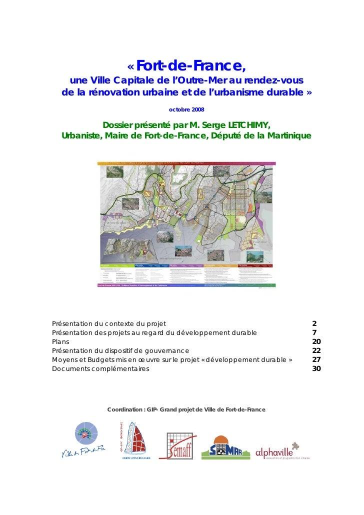 « Fort-de-France,    une Ville Capitale de l'Outre-Mer au rendez-vous   de la rénovation urbaine et de l'urbanisme durable...