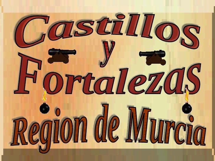 Castillos y Fortalezas Region de Murcia