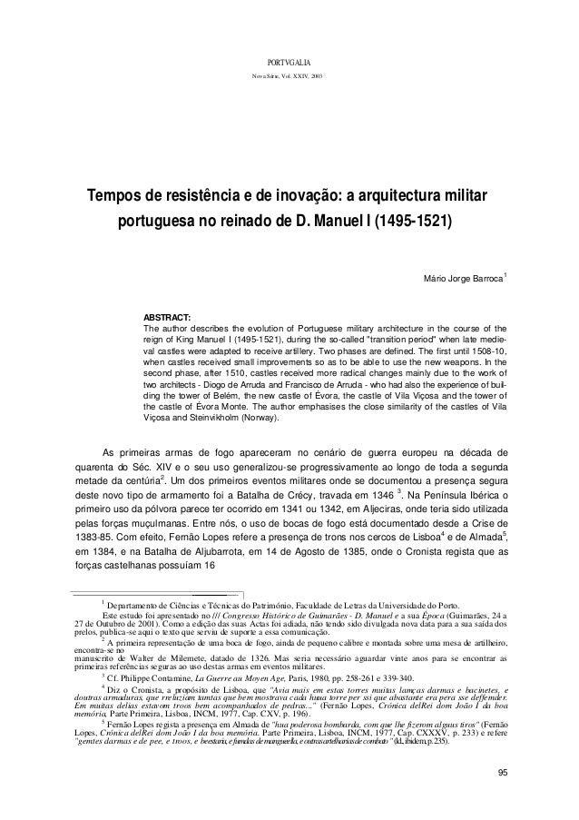 PORTVGALIA Nova Série, Vol. XXIV, 2003 Tempos de resistência e de inovação: a arquitectura militar portuguesa no reinado d...