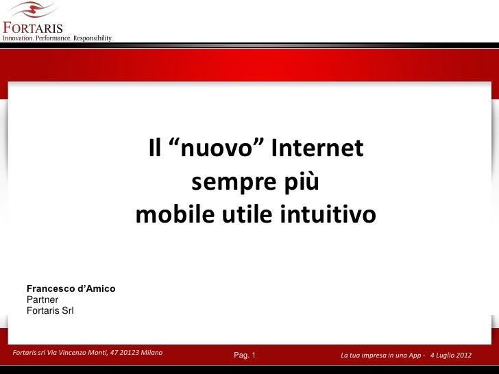 """Il """"nuovo"""" Internet                                             sempre più                                       mobile ut..."""