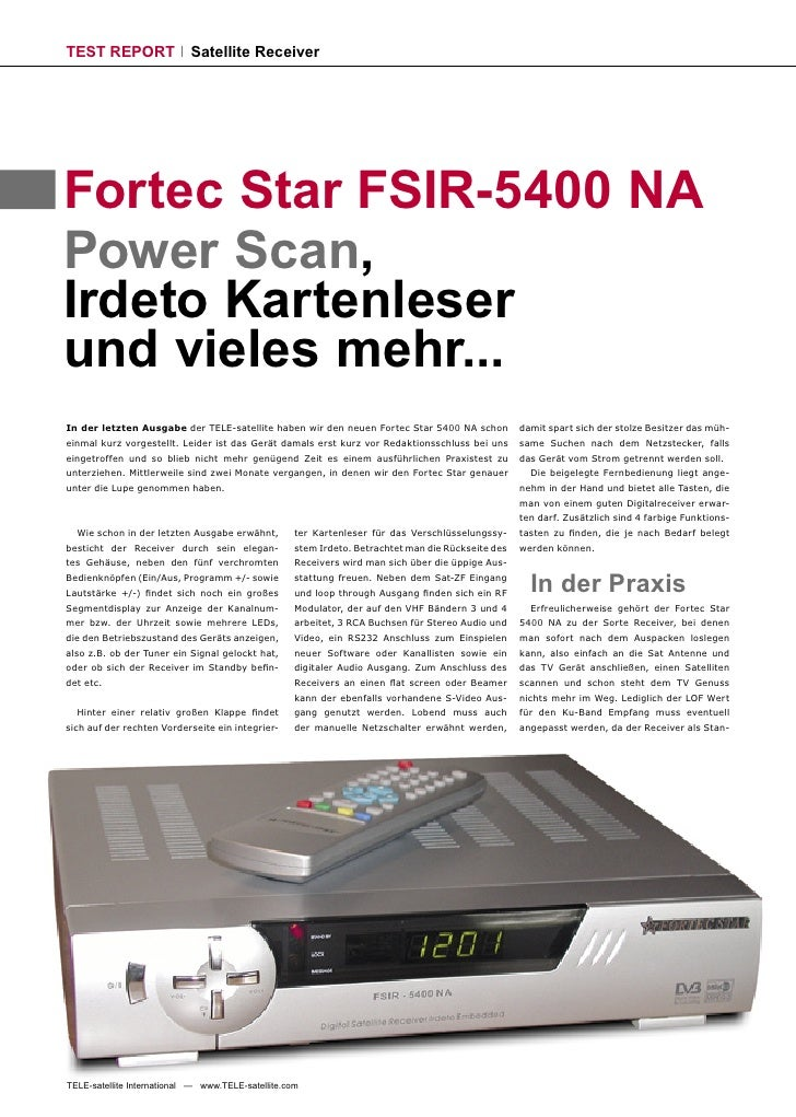 TEST REPORT                 Satellite Receiver     Fortec Star FSIR-5400 NA Power Scan, Irdeto Kartenleser und vieles mehr...