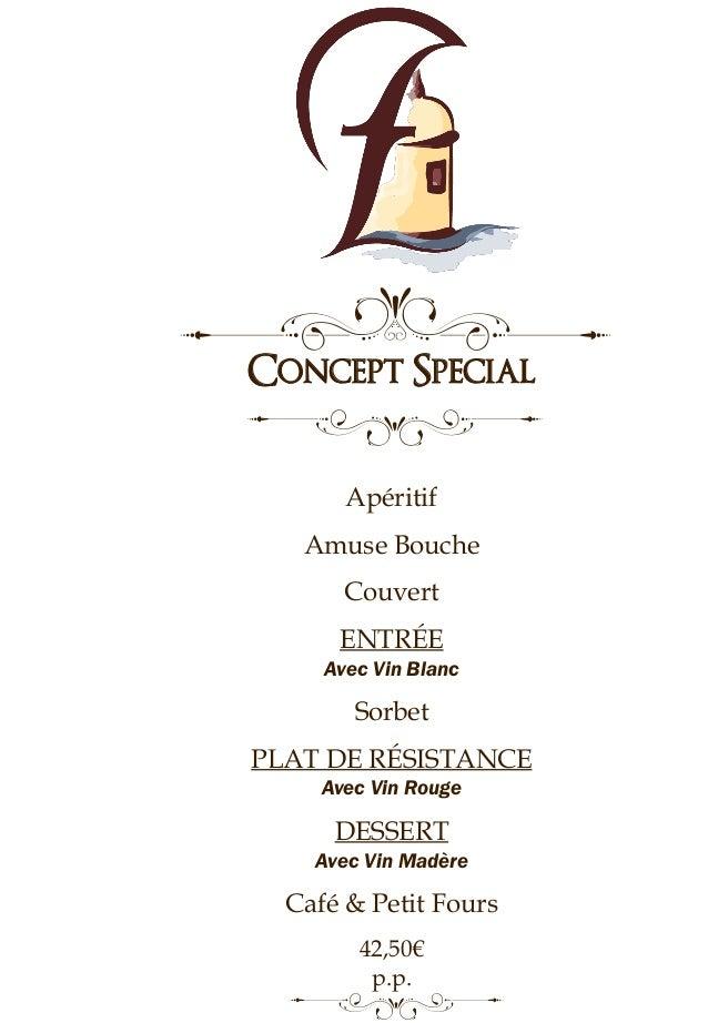 Concept Special Apéritif Amuse Bouche Couvert ENTRÉE Avec Vin Blanc Sorbet PLAT DE RÉSISTANCE Avec Vin Rouge DESSERT Avec ...