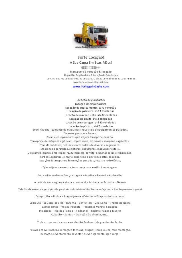 Forte Locação! A Sua Carga Em Boas Mãos! (((((((((())))))))))) Transporte & remoção & locação Aluguel De Empilhadeira & Lo...