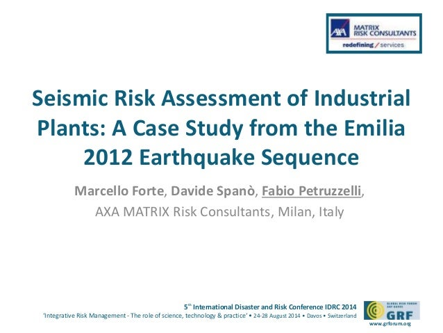Please add your  Seismic Risk Assessment of Industrial  Plants: A Case Study from the Emilia  5th International Disaster a...