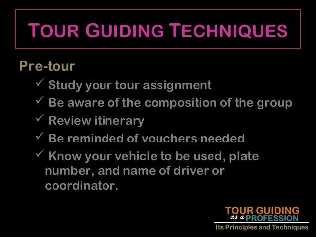 tour guiding as a viable profession If you pursue a career as a tour operator or tour guide, you might be given the  opportunity to travel the world if you build up enough experience and expertise,.