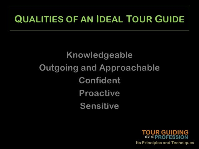 tour guide skills and qualities