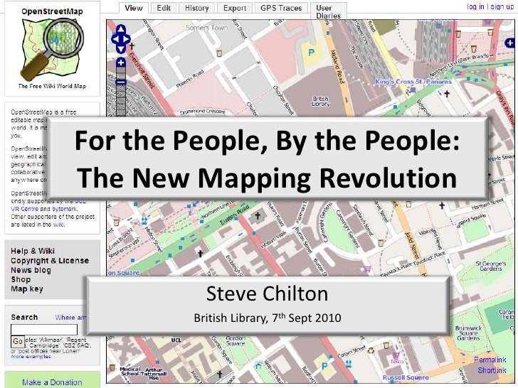 For the People, By the People:The New Mapping Revolution<br />Steve Chilton<br />British Library, 7th Sept 2010<br />