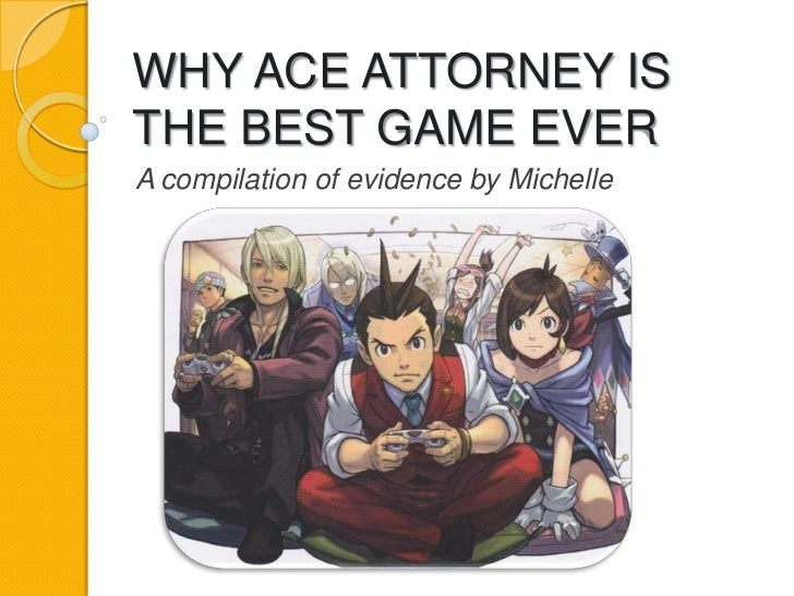 Ace Attorney Is The Best Game