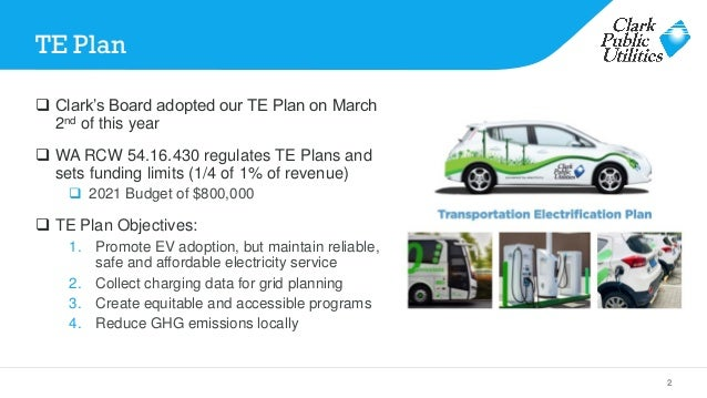 Clark PUD Transportation Electrification Plan by Matt Babbitts Slide 2