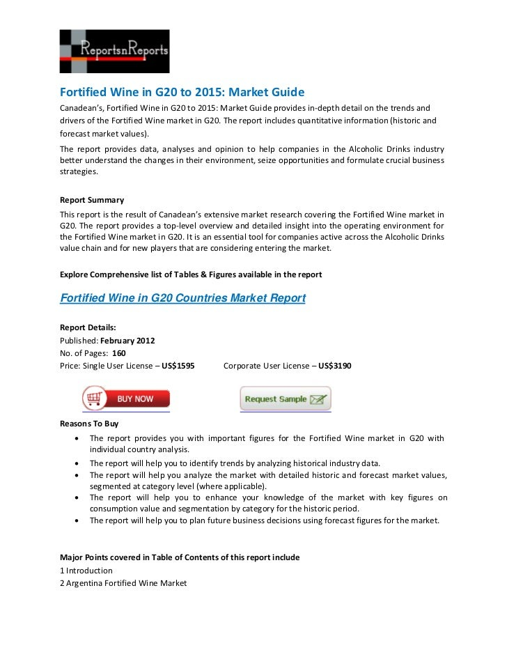 Fortified Wine in G20 to 2015: Market GuideCanadean's, Fortified Wine in G20 to 2015: Market Guide provides in-depth detai...