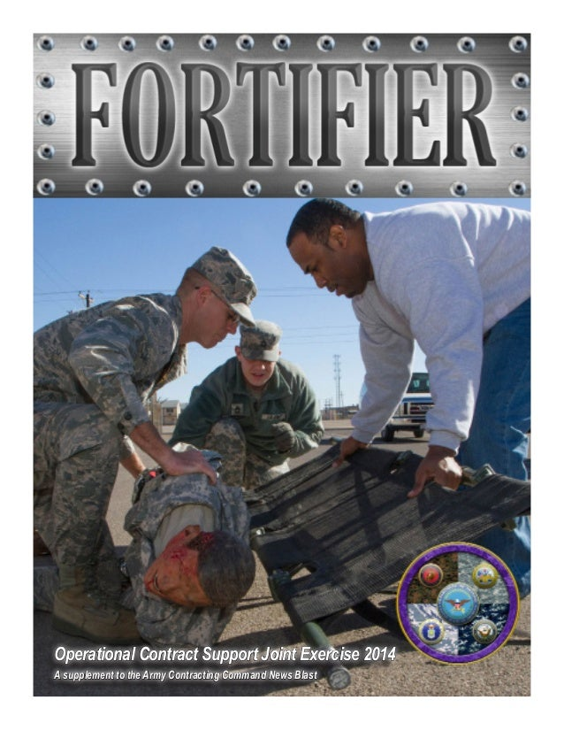 Operational Contract Support Joint Exercise 2014 A supplement to the Army Contracting Command News Blast