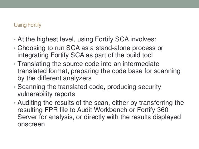 3; 4. Using Fortify ...
