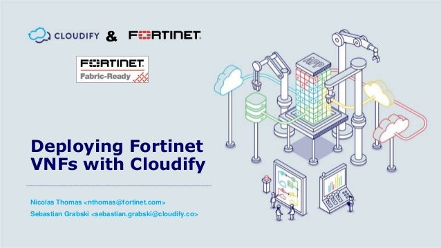 Deploying Fortinet VNFs with Cloudify