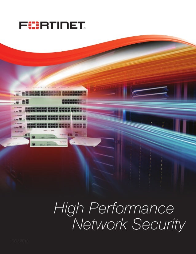 High Performance Network Security Q3 / 2013 1