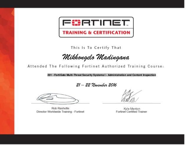 Fortinet NSE 4 Fortigate Certificate attendance cert 1 - nov 2016 - m…